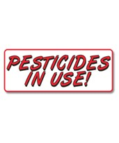 EverMark Pesticides In Use Property Sign RHM-603-01