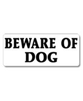 EverMark Beware Of Dog Property Sign WHM011-01