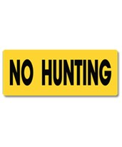EverMark No Hunting, Fishing or Trespassing Property Sign YHM001-01