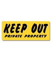 EverMark Keep Out Private Property Sign YHM005-01